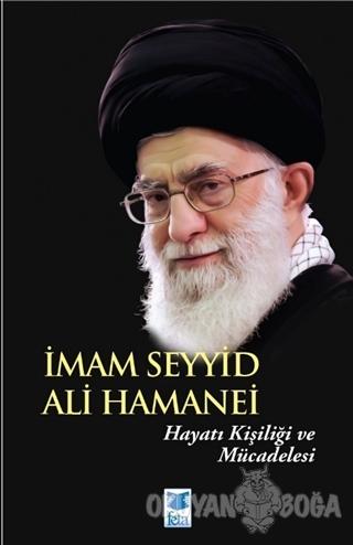 İmam Seyyid Ali Hamanei - Ali Gakrengin - Feta Yayıncılık