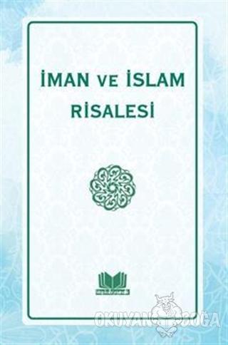 İman ve İslam Risalesi - Fatih Kalender - Kitapkalbi Yayıncılık