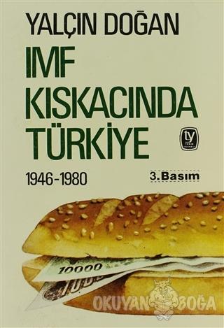 IMF Kıskacında Türkiye - Yalçın Doğan - Tekin Yayınevi