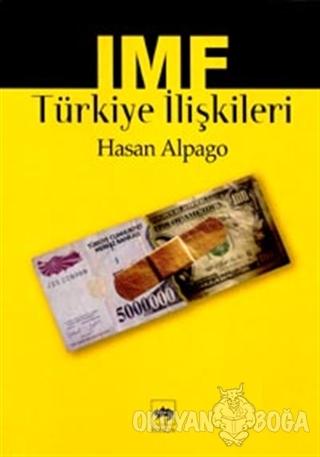 IMF Türkiye İlişkileri
