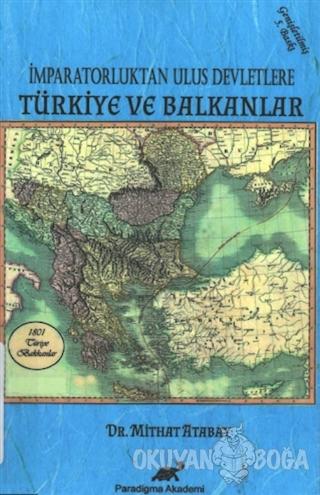 İmparatorluktan Ulus Devletlere Türkiye ve Balkanlar