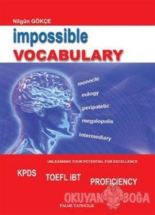 Impossible Vocabulary - Nilgün Gökçe - Palme Yayıncılık - Akademik Kit