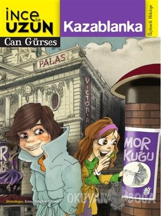 İnce ile Uzun 3: Kazablanka - Can Gürses - Doğan Egmont Yayıncılık