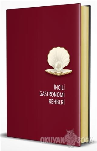 İncili Gastronomi Rehberi 2020 (Ciltli)