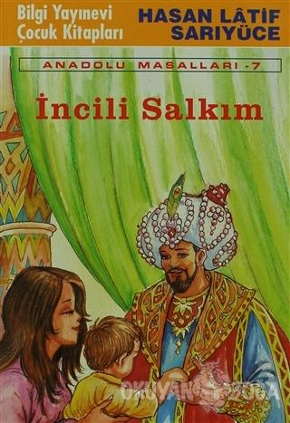 İncili Salkım - Hasan Latif Sarıyüce - Bilgi Yayınevi