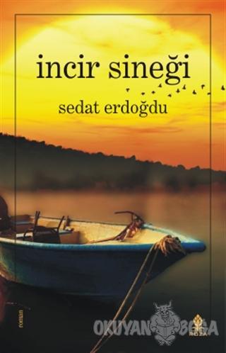 İncir Sineği - Sedat Erdoğdu - Roza Yayınevi