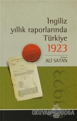 İngiliz Yıllık Raporlarında Türkiye 1923 - Derleme - Tarihçi Kitabevi