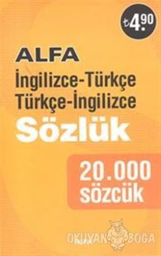 İngilizce Türkçe - Türkçe İngilizce Sözlük - Kolektif - Alfa Yayınları