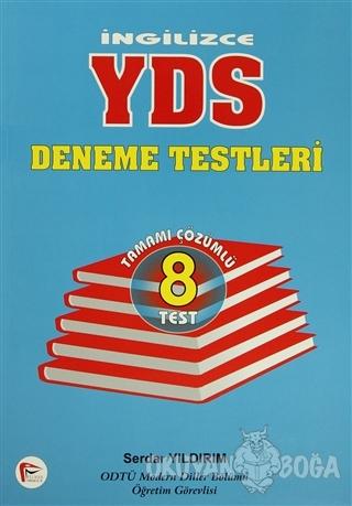 İngilizce YDS Deneme Testleri - Serdar Yıldırım - Pelikan Tıp Teknik Y