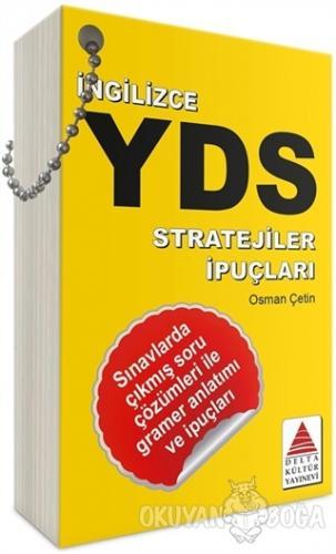 İngilizce YDS Stratejiler İpuçları - Osman Çetin - Delta Kültür Basım
