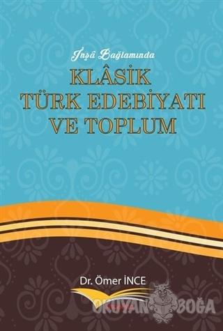 İnşa Bağlamında Klasik Türk Edebiyatı ve Toplum
