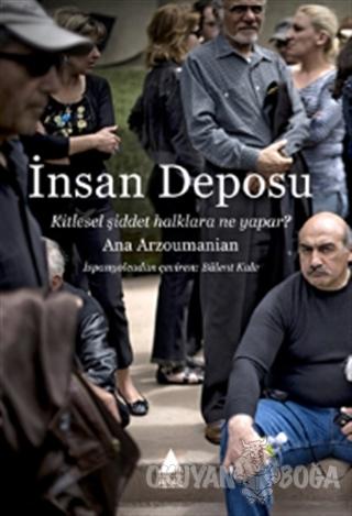 İnsan Deposu - Ana Arzoumanian - Aras Yayıncılık