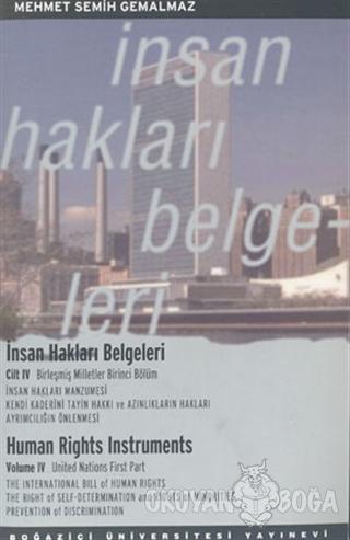 İnsan Hakları Belgeleri Cilt: 4 - Mehmet Semih Gemalmaz - Boğaziçi Üni