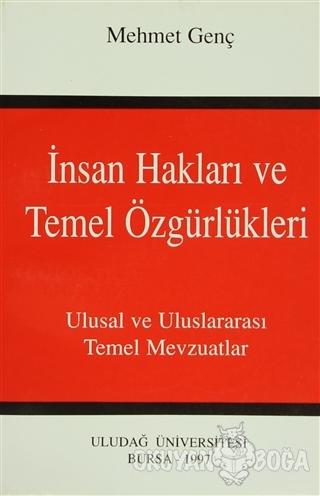 İnsan Hakları ve Temel Özgürlükleri - Mehmet Genç - Uludağ Üniversites