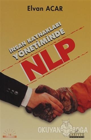 İnsan Kaynakları Yönetiminde NLP - Elvan Acar - Kariyer Yayınları
