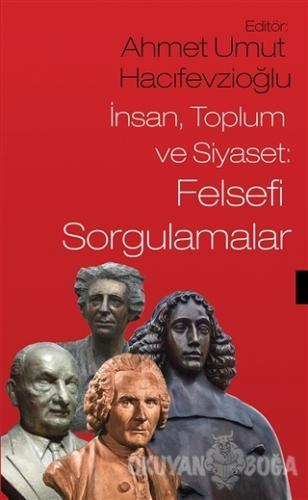 İnsan Toplum ve Siyaset: Felsefi Sorgulamalar