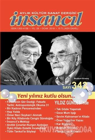 İnsancıl Aylık Kültür Sanat Dergisi Sayı: 342 Ocak 2019