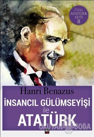 İnsancıl Gülümseyişi ile Atatürk