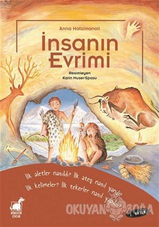 İnsanın Evrimi - Anna Hatzimanoli - Dinozor Çocuk
