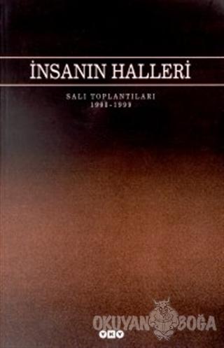 İnsanın Halleri Salı Toplantıları 1998 - 1999 - Kolektif - Yapı Kredi