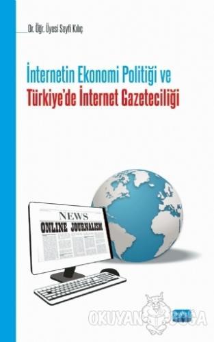 İnternetin Ekonomi Politiği ve Türkie'de İnternet Gazeteciliği