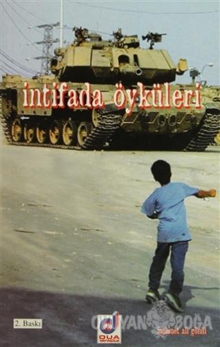 İntifada Öyküleri - Mehmet Ali Gönül - Dua Yayınları