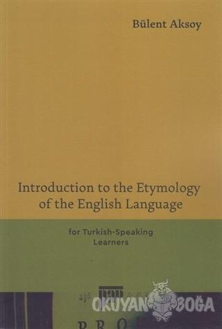 Introduction to the Etymology of the English Language - Bülent Aksoy -