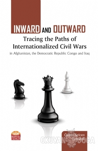 Inward and Outward Tracing the Paths of Internationalized Civil Wars
