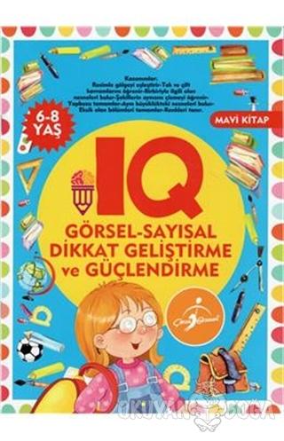 IQ Görsel - Sayısal Dikkat Geliştirme ve Güçlendirme - Kolektif - Çocu