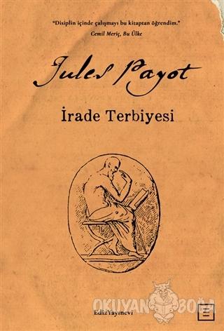 İrade Terbiyesi - Jules Payot - Ediz Yayınevi