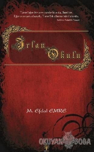 İrfan Okulu - M. Efdal Emre - Eser Kitap