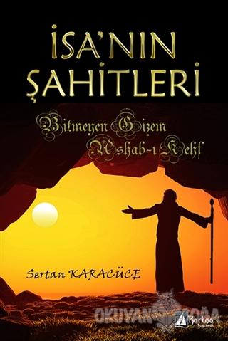 İsa'nın Şahitleri - Sertan Karacüce - Karina Yayınevi