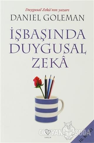 İşbaşında Duygusal Zeka - Daniel Goleman - Varlık Yayınları