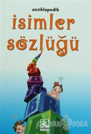 İsimler Sözlüğü - Şengül Gülbahçe - Erdem Çocuk