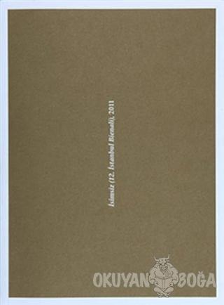 İsimsiz (12. İstanbul Bienali) 2011 - Kolektif - İstanbul Kültür Sanat
