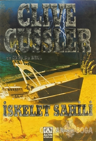 İskelet Sahili - Clive Cussler - Altın Kitaplar