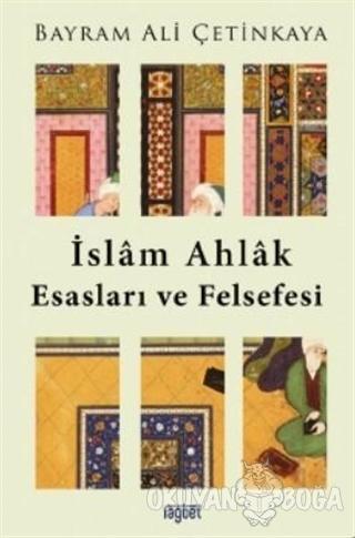 İslam Ahlak Esasları ve Felsefesi