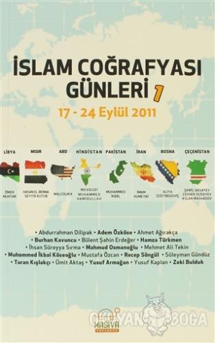 İslam Coğrafyası Günleri 1 - Komisyon - Masiva Yayınevi
