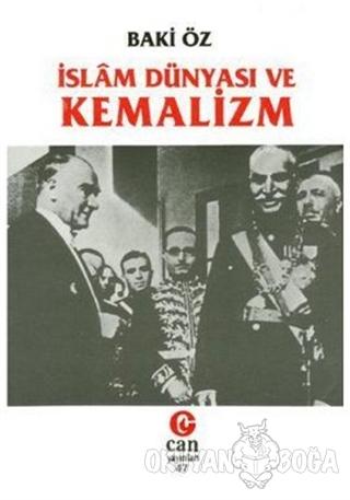 İslam Dünyası ve Kemalizm - Baki Öz - Can Yayınları (Ali Adil Atalay)