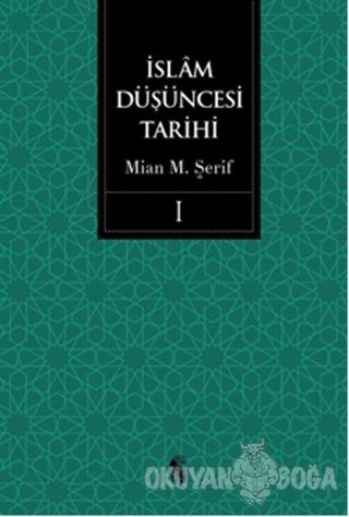 İslam Düşüncesi Tarihi 1 (Ciltli)