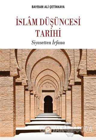 İslam Düşüncesi Tarihi - Bayram Ali Çetinkaya - Pınar Yayınları