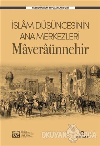 İslam Düşüncesinin Ana Merkezleri: Maveraünnehir