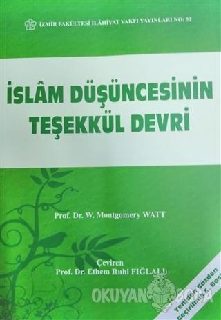 İslam Düşüncesinin Teşekkül Devri - W. Montgomery Watt - Sarkaç Yayınl