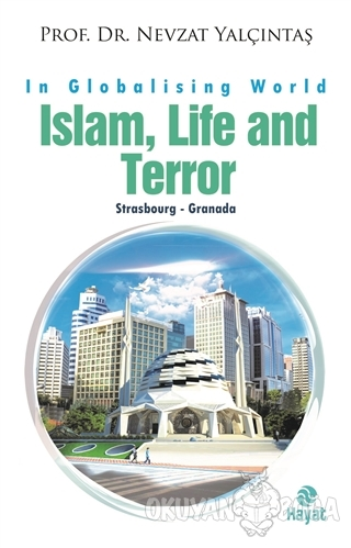 İslam, Life and Terror