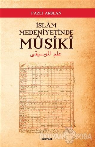 İslam Medeniyetinde Musiki