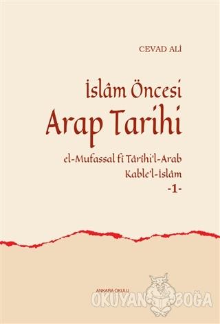 İslam Öncesi Arap Tarihi (Ciltli)