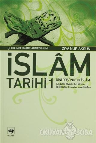 İslam Tarihi 1 Dini Düşünce ve İslam