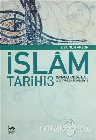 İslam Tarihi 3
