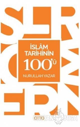 İslam Tarihinin 100'ü