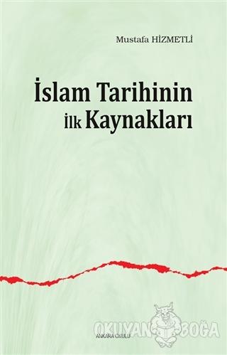 İslam Tarihinin ilk Kaynakları